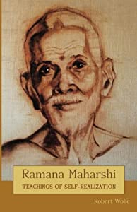 Ramana Maharshi: Teachings of Self-Realization