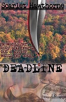 Deadline by [Hawthorne, Scarlet]
