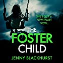 The Foster Child Audiobook by Jenny Blackhurst Narrated by Lisa Coleman