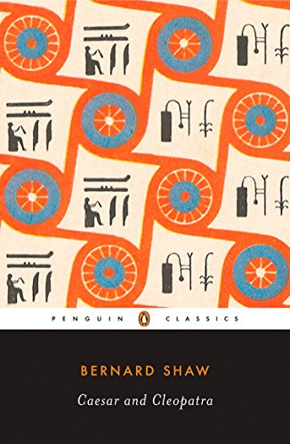 Caesar and Cleopatra (Penguin Classics)