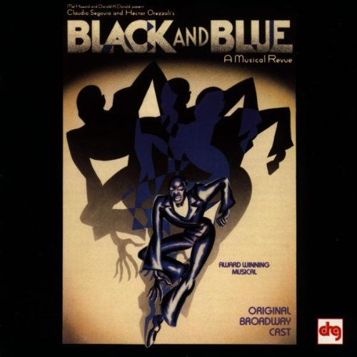 Black And Blue  A Musical Revue  1989 Original Broadway Cast