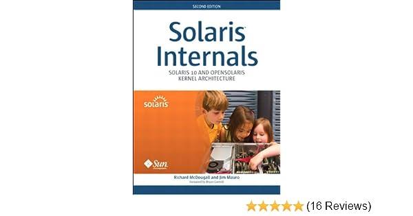 Amazon com: Solaris Internals: Solaris 10 and OpenSolaris