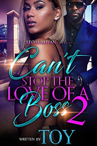 Search : Can't Stop the Love of A Boss 2