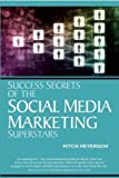 img - for Success Secrets of the Social Media Marketing Superstars book / textbook / text book
