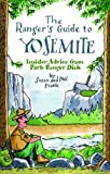The Ranger's Guide to Yosemite, Susan Frank and Phil Frank, 1598801295