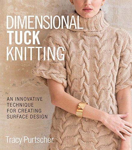 Welt Slip - Dimensional Tuck Knitting: An Innovative Technique for Creating Surface Design