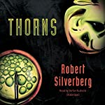 Thorns   Robert Silverberg