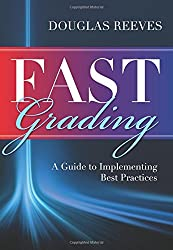 FAST Grading: A Guide to Implementing Best Practices (Common Mistakes Educators Make with Grading Policies)
