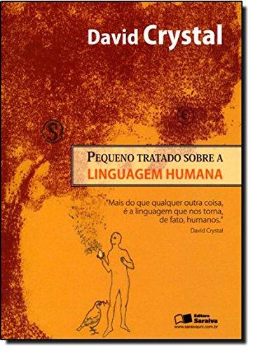 Pequeno Tratado Sobre a Linguagem Humana