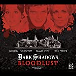 Dark Shadows - Bloodlust Volume 1 | Alan Flanagan,Will Howells,Joseph Lidster