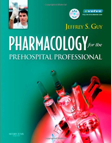Pharmacology for the Prehospital Professional, 1e