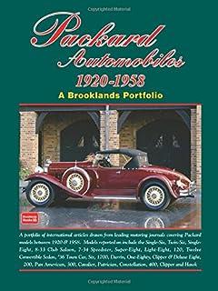 Packard Automobiles 1920-1958 a Brooklands Portfolio (Brooklands Books Road Tests Series)
