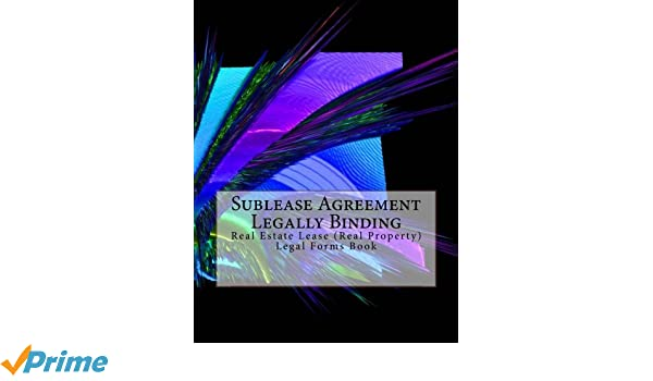 Sublease Agreement Legally Binding Real Estate Lease Real