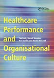 img - for Healthcare Performance and Organisational Culture book / textbook / text book