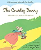 The Country Bunny and the Little Gold Shoes with Access Code: Written by Dubose Heyward, 2014 Edition, (75 Anv) Publisher: Harcourt Brace and Company [Hardcover]