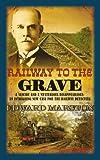 Railway to the Grave, Edward Marston, 0749009314