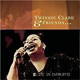 Twinkie Clark & Friends: Live