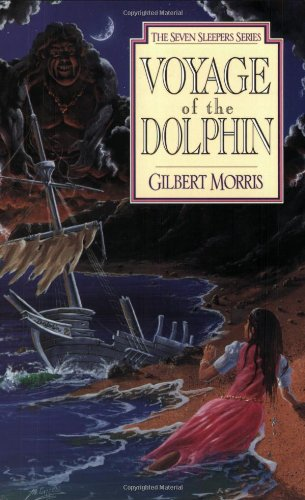 (Voyage of the Dolphin (Seven Sleepers Series, No. 7))
