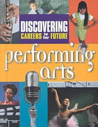 Performing Arts (Discovering Careers for Your Future) PDF