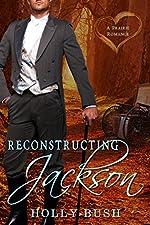 Reconstructing Jackson: Prairie Romance
