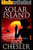 Solar Island (A Tara Shores Thriller) (Tara Shores Thrillers Book 3)