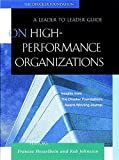 On High Performance Organizations: A Leader to Leader Guide