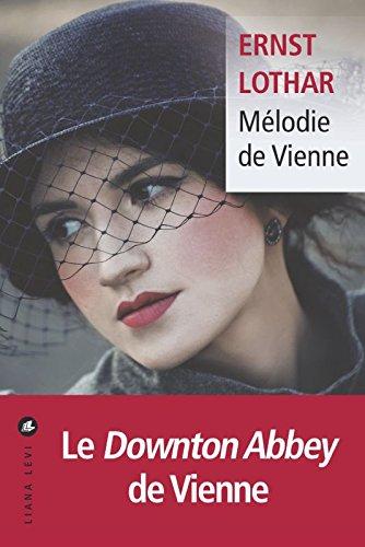 Mélodie de Vienne d'Ernst Lothar 512lY5pUCvL