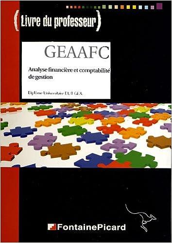 Livre Analyse financière et comptabilité de gestion DUT GEA : Livre du professeur pdf