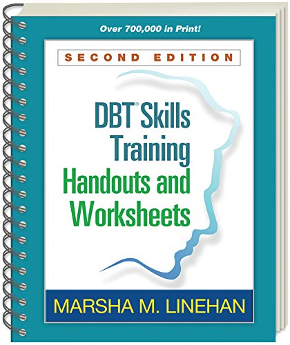 DBT® Skills Training Handouts and Worksheets, Second Edition ()