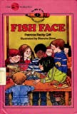 Fish Face, Patricia Reilly Giff, 0606033580