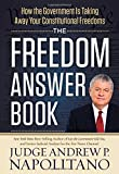 The Freedom Answer Book: How the Government Is Taking Away Your Constitutional Freedoms (Answer Book Series)
