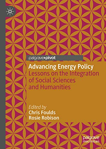 Advancing Energy Policy: Lessons on the integration of Social Sciences and Humanities (Free Kindle Books On Energy)