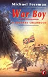 War Boy: A Country Childhood (Puffin Books)