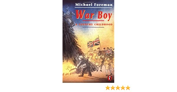 war boy a country childhood puffin books michael foreman rh amazon com