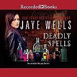 Deadly Spells: Prospero's War, Book 3 | Jaye Wells