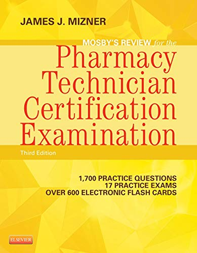 Mosby's Review for the Pharmacy Technician Certification Examination (Mosby's Reviews) by Brand: Mosby