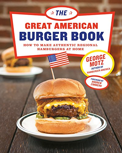 The Great American Burger Book: How to