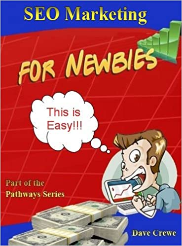 Is it free to download books on ibooks Search Engine Optimization - SEO for Newbies (Pathways Step by Step Guides to a Successful Online Business Book 4) by Dave Crewe PDF CHM B00ECI6XYS