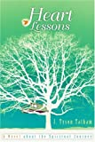Heart Lessons, J. Tatham, 0595338755