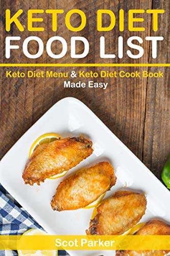 Pdf Fitness Keto Diet Food List: Keto Diet Menu & Keto Diet Cook Book Made Easy