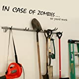 Vinyl Inspirational Wall Decal Humor Sayings Toolhouse Wall Stickers Quotes Home Art Decoration IN CASE OF ZOMBIES...or yard work Black