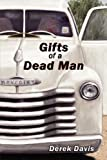 Gifts of a Dead Man, Derek Davis, 1935188240