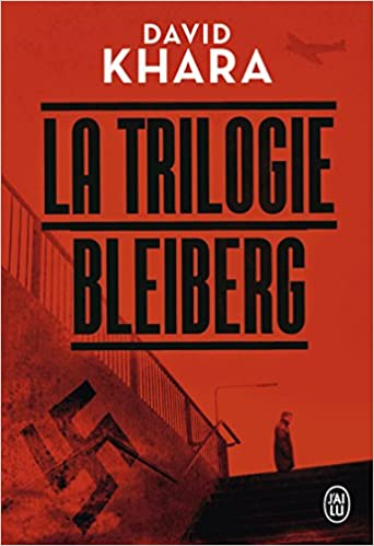 La trilogie Bleiberg - David Khara sur Bookys