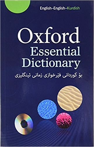 Oxford Essential Dictionary for Kurdish Learners of English: This new bilingual dictionary gives all the essential help and information that ... and pre-intermediate learners of English need pdf epub