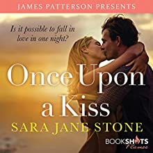 Once Upon a Kiss Audiobook by James Patterson, Sara Jane Stone Narrated by Zoe Hunter