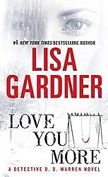 Love You More: A Detective D. D. Warren Novel: A Dectective D. D. Warren Novel (Tessa Leoni series Book 1)