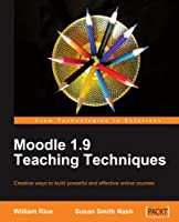 Moodle 1.9 Teaching Techniques Front Cover