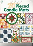 Big Book of Pieced Candle Mats, Ruth Swasey, 1592170269