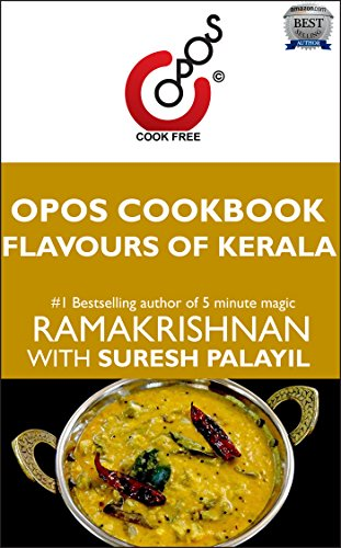 Flavours of Kerala: OPOS Cookbook by Suresh Palayil