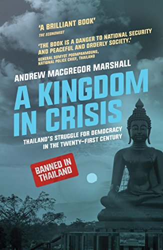 A Kingdom in Crisis: Thailand's Struggle for Democracy for sale  Delivered anywhere in USA